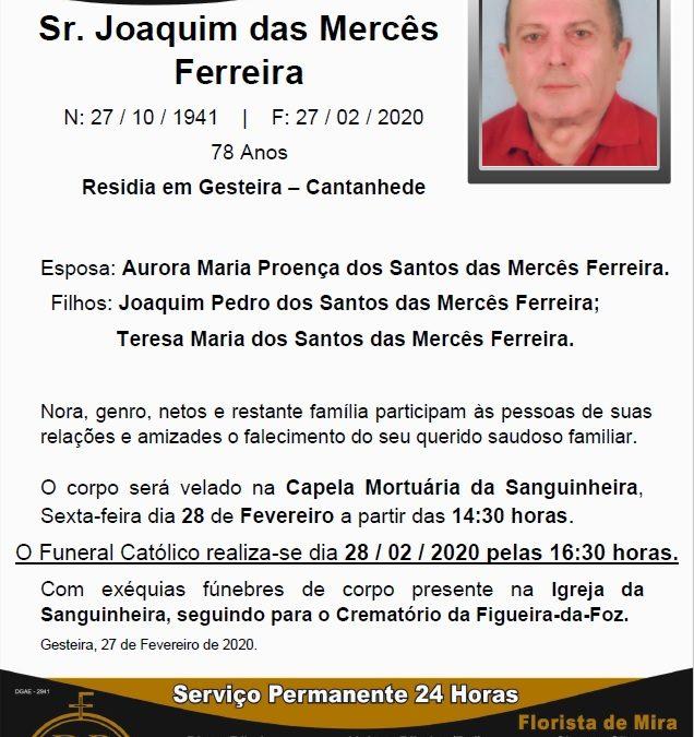 Sr. Joaquim das Mercês Ferreira