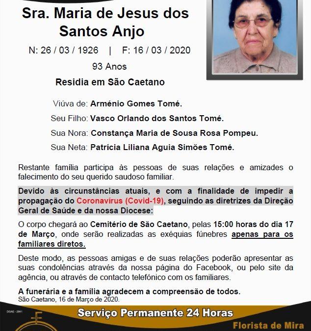 Sra. Maria de Jesus dos Santos Anjo