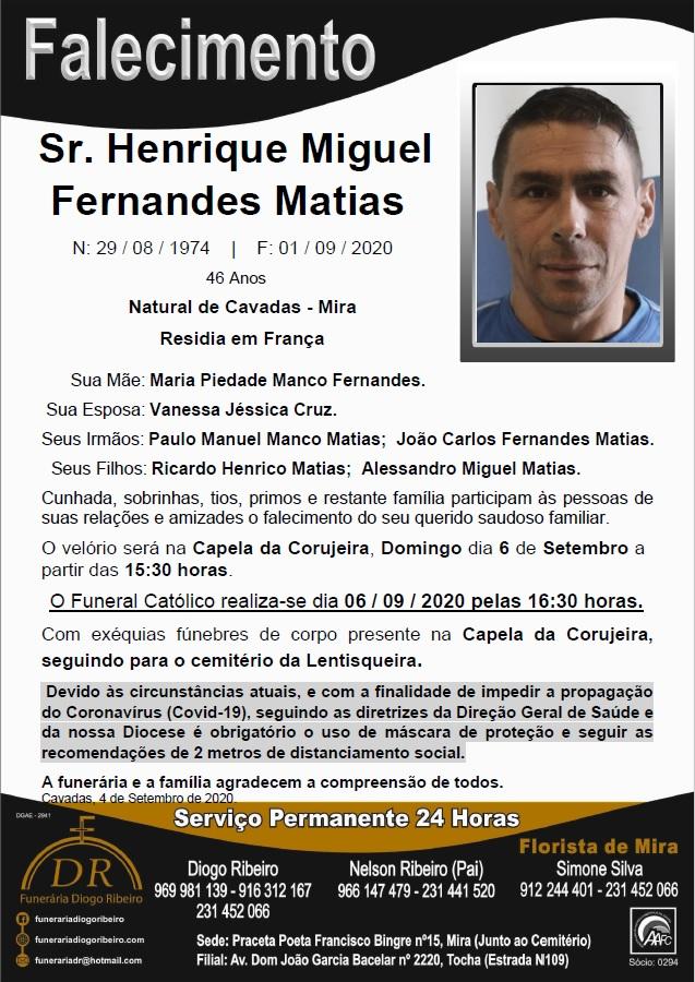 Sr. Henrique Miguel Fernandes Matias
