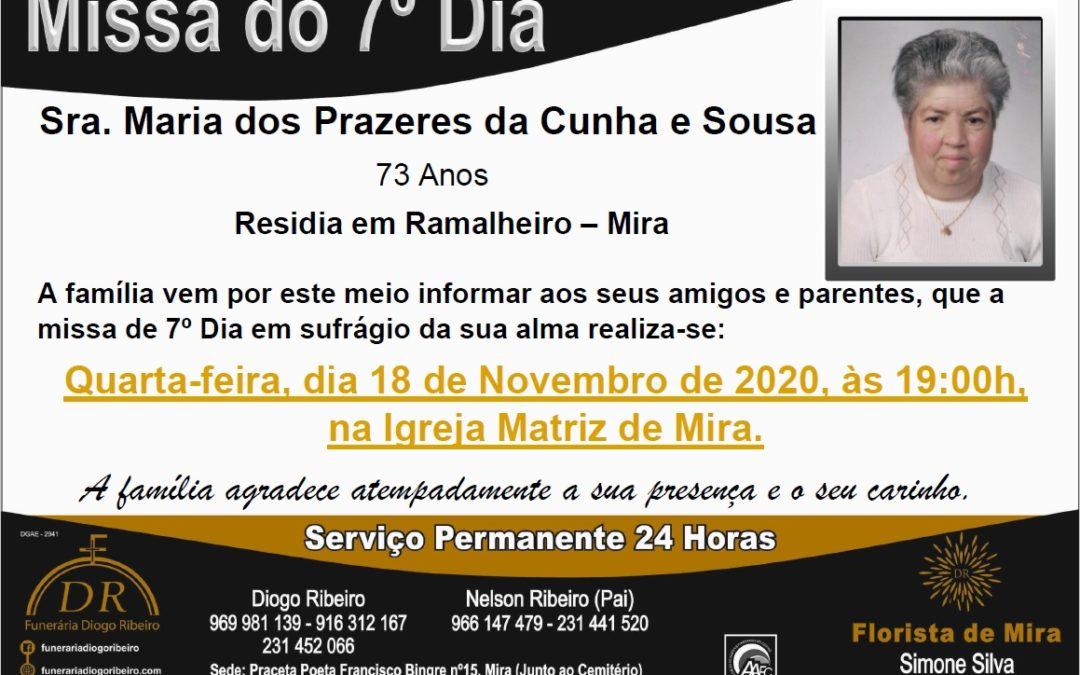 Missa 7º Dia Maria dos Prazeres da Cunha e Sousa