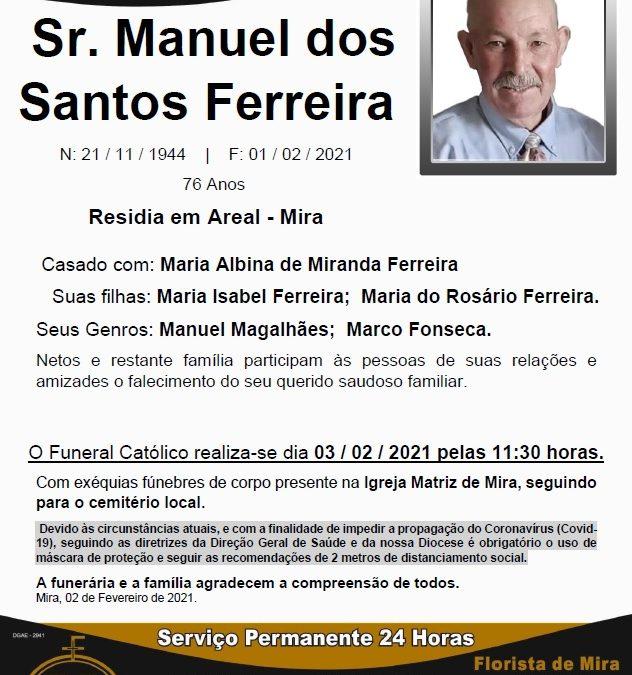 Sr. Manuel dos Santos Ferreira