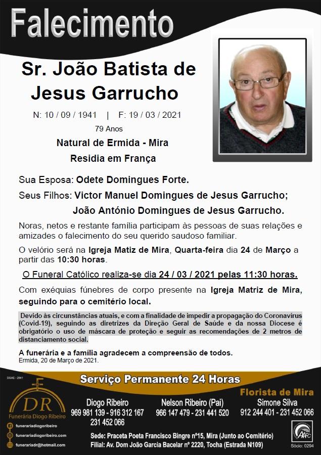 Sr. João Batista de Jesus Garrucho