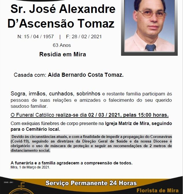 Sr. José Alexandre D'Ascensão Tomaz